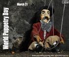 21 mars Journée mondiale de la marionnette dans le but de mettre en valeur ce bel art